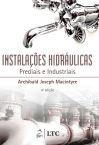 Instalações Hidráulicas Prediais e Industriais, 4ª edição