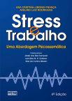 Stress e trabalho : uma abordagem psicossomática, 4ª edição