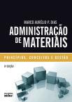 Administração de materiais : princípios, conceitos e gestão, 6ª edição