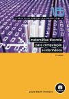 Matemática Discreta para Computação e Informática - Vol.16 - Série Livros Didáticos Informática UFRGS