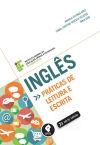 Inglês: Práticas de Leitura e Escrita - Série Tekne