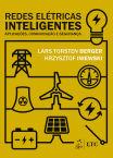 Redes Elétricas Inteligentes - Aplicações, Comunicação e Segurança