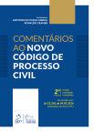 Comentários ao Novo Código de Processo Civil, 2ª edição