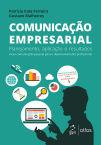 Comunicação Empresarial - Planejamento, Aplicação e Resultados