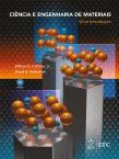 Ciência e Engenharia de Materiais - Uma Introdução, 9ª edição