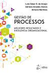 Gestão de Processos-Melhores Resultados e Excelência Organizacional, 2ª edição