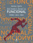 Biomecânica Funcional: Membros, Cabeça, Tronco
