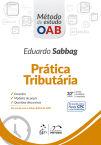 Série Método de Estudo OAB - Prática Tributária, 10ª edição