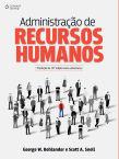 Administração de Recursos Humanos: Tradução da 16ª edição norte-americana
