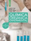 Química orgânica experimental: técnicas de escala pequena – Tradução da 3ª edição norte-americana