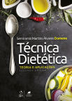 Técnica Dietética - Teoria e Aplicações, 2ª edição