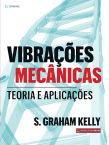 Vibrações Mecânicas: Teorias e aplicações