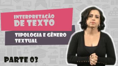 Português - Interpretação Texto - Tipologia Textual e Gênero Textual - 03 - Vídeo Aula Concurso 2014