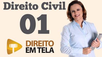 Direito Civil - Aula 01 - Personalidade, Art. 1º do CC