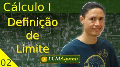 02. Definição formal de Limite. | Cálculo I.