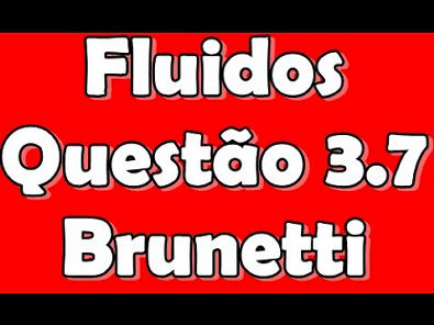 [Mec. Fluidos/Fen. Transportes] Questão 3.7 Brunetti -  Cinemática dos Fluidos - Eq. da continuidade