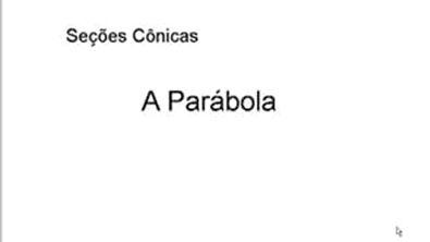 Seções Cônicas parábola parte 01 - YouTube