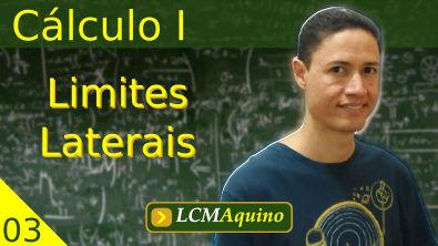 03. Cálculo I - Limites Laterais