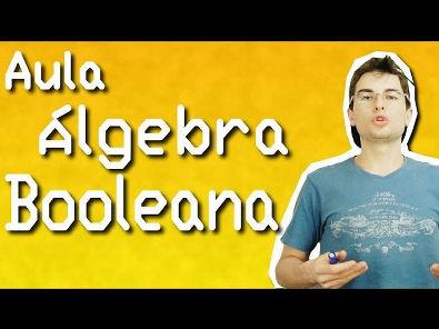 Álgebra Booleana para Circuitos Digitais