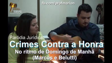 Crimes Contra a Honra no ritmo de Domingo de Manhã - Marlon Ricardo (Part. Aline Quevedo)