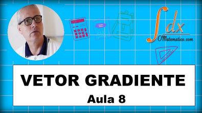 Grings - Cálculo do Vetor Gradiente aula 9