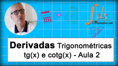 Grings - derivadas trigonométricas - tg(x) e cotg(x)