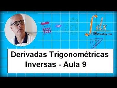 Grings - derivada de funções trigonométrica inversas aula 7
