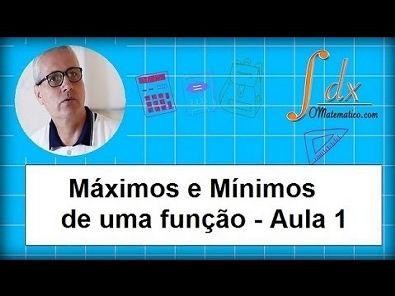 GRINGS-Máximos e mínimos de uma função