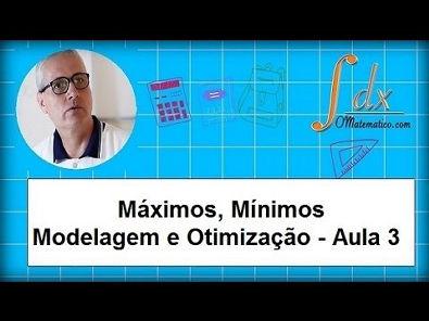 Grings - Máximos, mínimos, modelagem e otimização aula 3