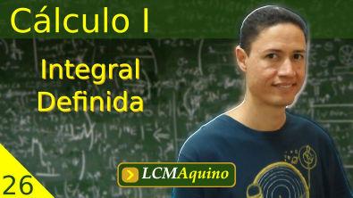 26. Cálculo I - Integral Definida