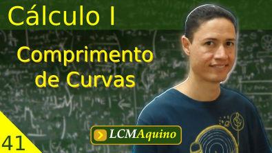 41. Cálculo I - Comprimento de Curvas