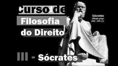 Curso de Filosofia do Direito - Aula 3 - Sócrates