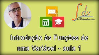 Grings - Introdução às funções de uma variável aula 1