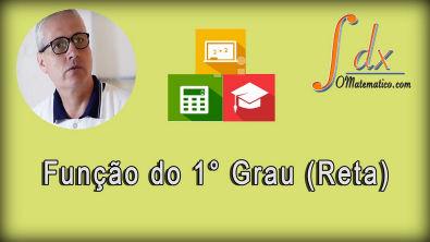 Grings - Função do primeiro grau (reta) aula 4