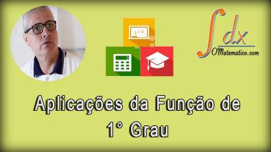 Grings - Aplicação da função do primeiro grau aula 6
