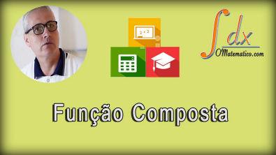 Grings - Composição de funções ou função composta aula 11