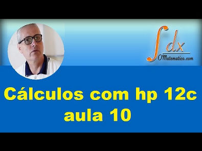 Grings - Cálculos com hp 12c aula 10