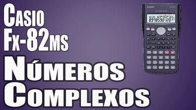 Operações com números complexos na Casio fx-82ms