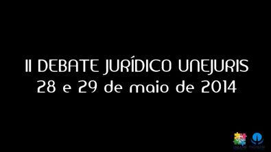 II Debate Jurídico Unejuris - Edição: Direito Penal