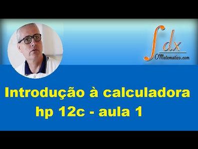 Grings - Introdução à calculadora hp 12c aula 1