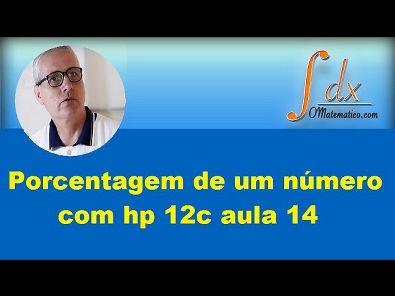 Grings - porcentagem de um número com hp 12c aula 14