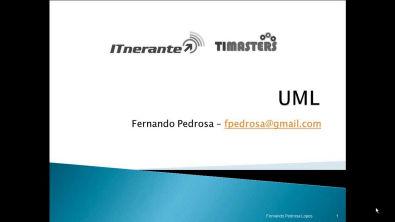 Videoaulas ITnerantes: Linguagem de Modelagem Unificada - UML - Prof. Fernando Pedrosa (Aula 01)