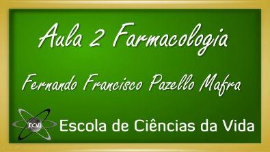 Farmacologia: Aula 2 - Terminologias