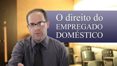 Direito do Trabalho - O Direito do empregado doméstico 2013