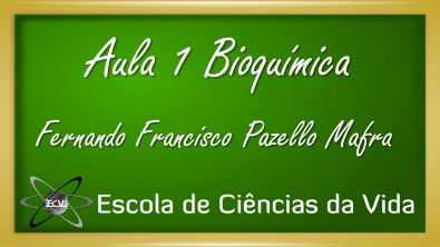 Bioquímica: Aula 1 - Introdução à bioquímica