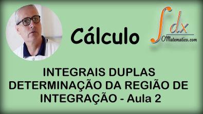 Grings - Integrais duplas Determinação da região de integração  aula 2