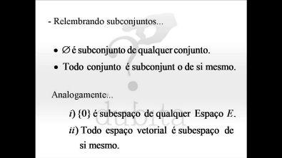 Álgebra Linear - Aula 2 - Subespaços Vetoriais - Equipe Dubita