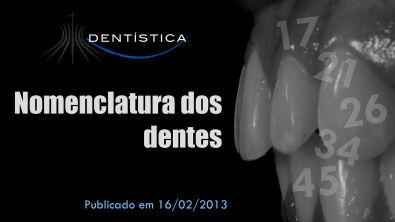 Aula 01 - Nomenclatura dos dentes