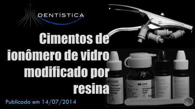 Aula 39 - Cimentos de Ionômero de Vidro Modificados por Resina