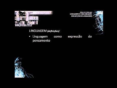 1º SEMESTRE   AULA 1   LINGUAGEM E COMUNICAÇÃO